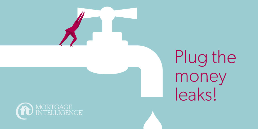 5 ways to plug the money leaks!